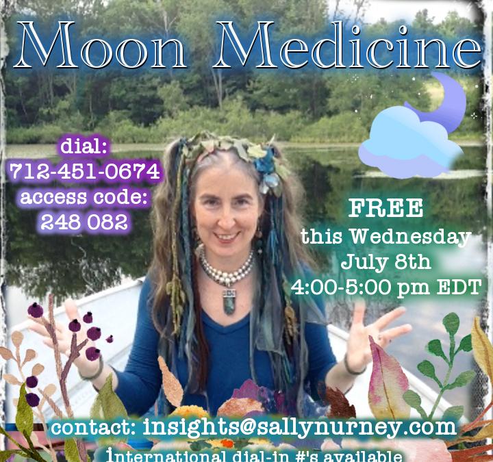 Moon Medicine ~ 7.8.2020
