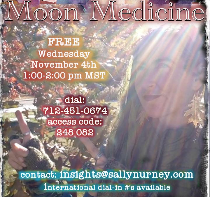 Moon Medicine ~ 11.4.20
