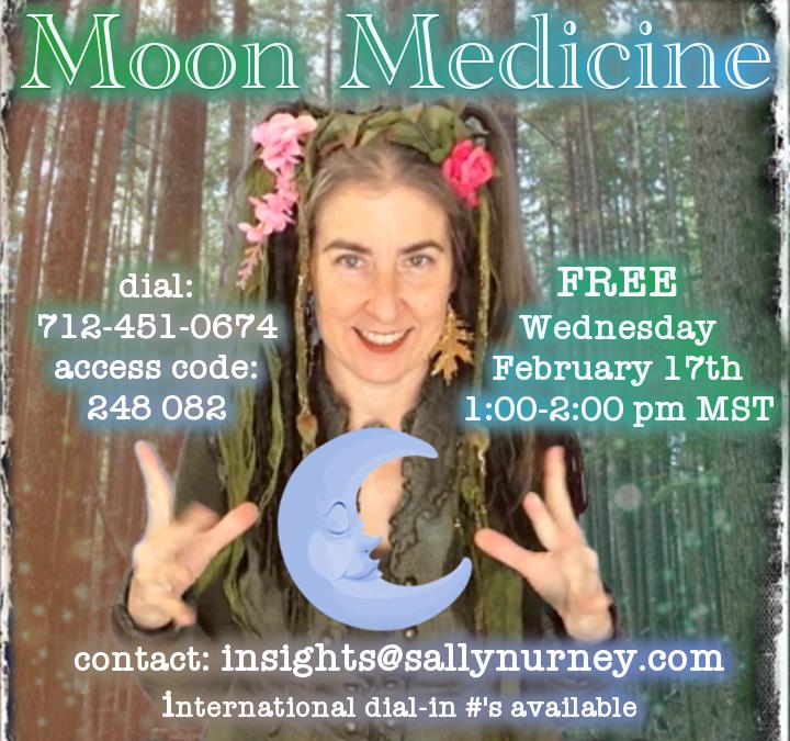 Moon Medicine ~ 2.17.2021