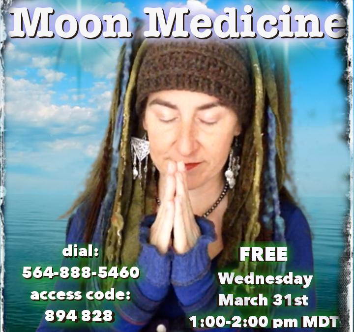 Moon Medicine ~ 3.31.2021