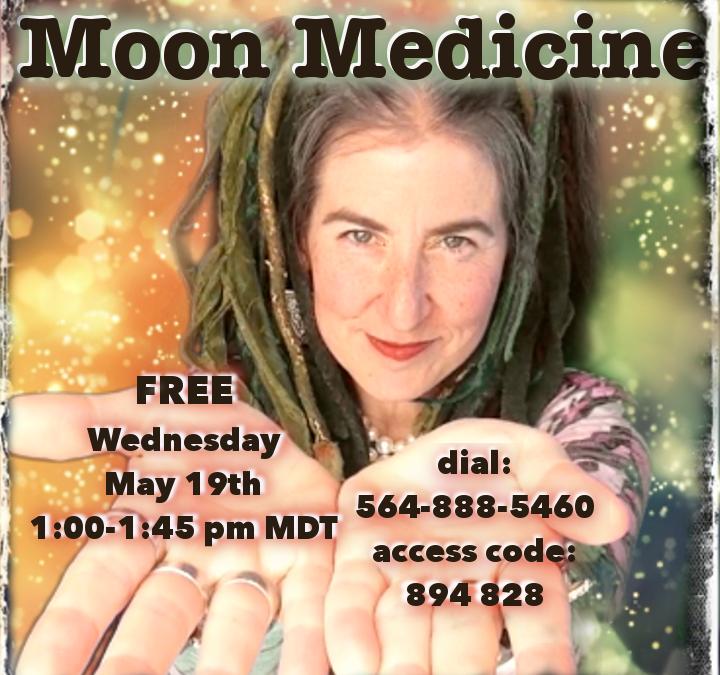 Moon Medicine ~ 5.19.2021