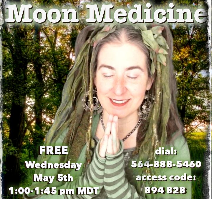 Moon Medicine ~ 5.5.2021