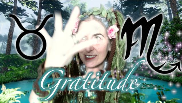 Gratitude & Vitality ~ Full Moon May 26th {Sidereal} Taurus & Scorpio